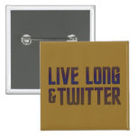 Live Long & Twitter Text Badge