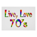 Live Love 70s Poster