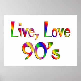 Live Love 90s Print