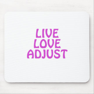 Live Love Adjust Mouse Pad