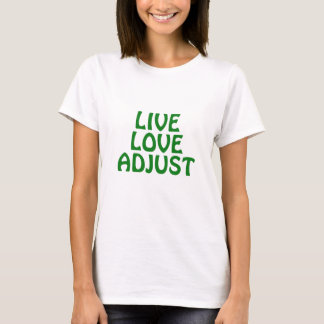 Live Love Adjust T-Shirt