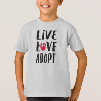 Live. Love. Adopt Kid's Pet Adoption T-Shirt