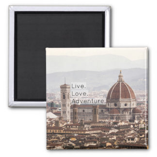 Live Love Adventure Florence Magnet