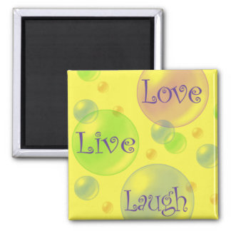 Live Love and Laugh Square Magnet