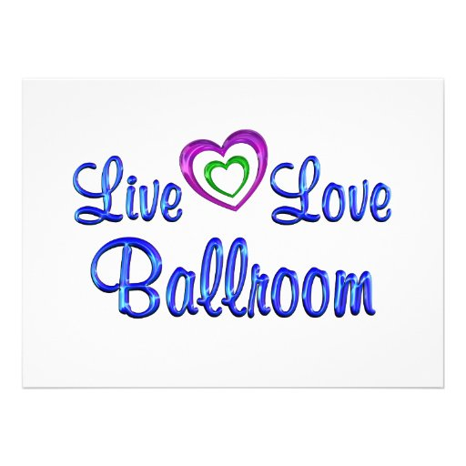 Live Love Ballroom Custom Announcement