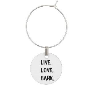 Live, Love, Bark Wine Charm