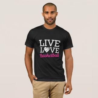 Live Love Basketball T-Shirt