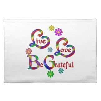 Live Love Be Grateful Placemat