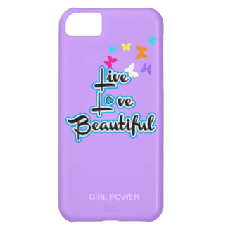 Live Love Beautiful iPhone Case iPhone 5C Covers