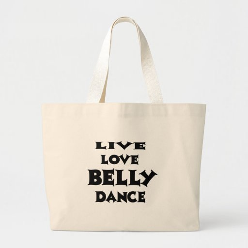 Live Love Belly dance Canvas Bag
