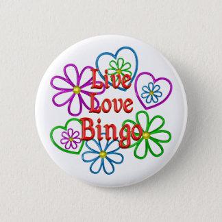 Live Love Bingo 6 Cm Round Badge