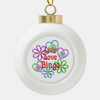 Live Love Bingo Ceramic Ball Christmas Ornament