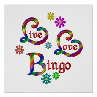 Live Love Bingo Poster