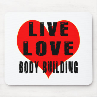 Live Love Body Building Mouse Pad