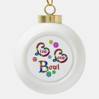 Live Love Bowl Ceramic Ball Christmas Ornament