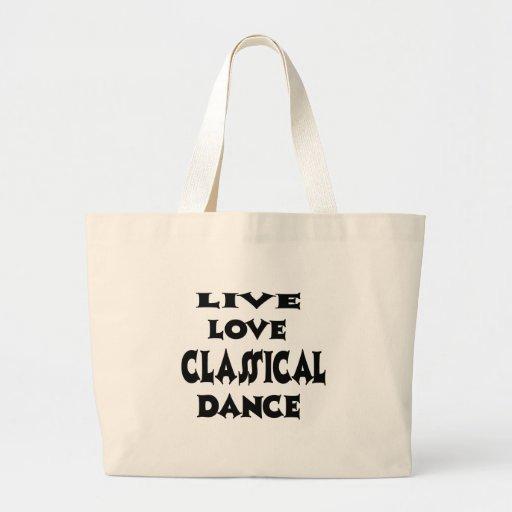 Live Love classical dance Canvas Bags
