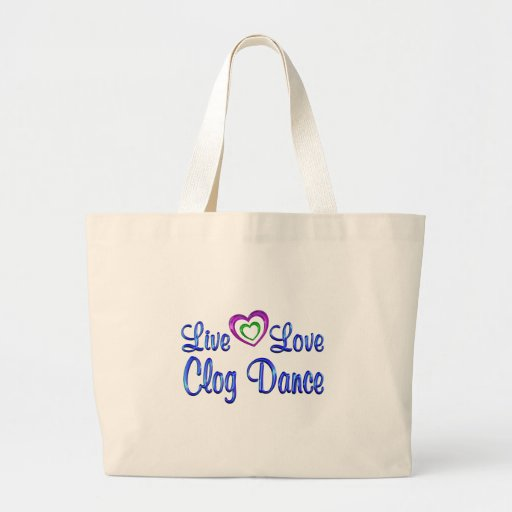 Live Love Clog Dance Canvas Bags