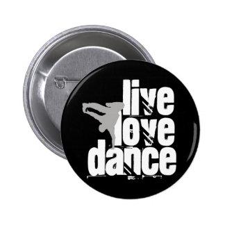 Live, Love, Dance 6 Cm Round Badge
