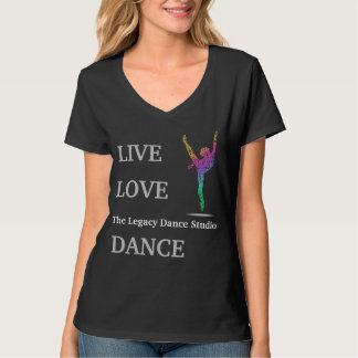 Live Love Dance at Legacy Black Tshirt