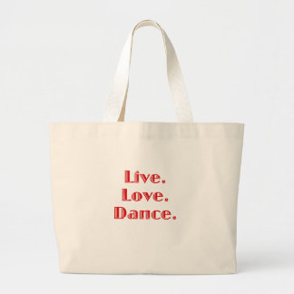 Live Love Dance Canvas Bag