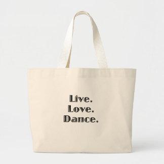 Live Love Dance Canvas Bags