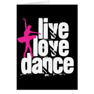 Live, Love, Dance Ballerina Greeting Card