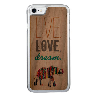 Live. LOVE. Dream. Wood Carved iPhone 7 Case
