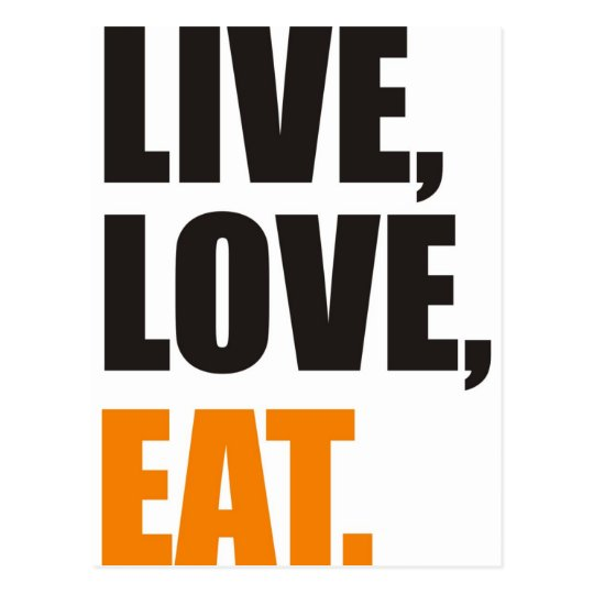 live, love, eat postcard