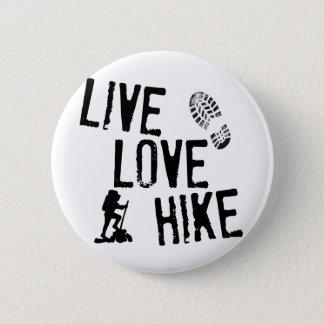 Live, Love, Hike 6 Cm Round Badge