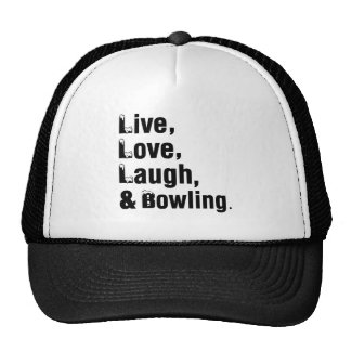 Live Love Laugh And Bowling Cap