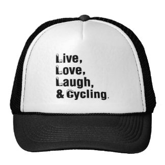 Live Love Laugh And Cycling Cap