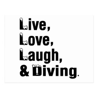 Live Love Laugh And Diving Postcard
