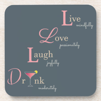 Live Love Laugh and Drink cocktail Coaster