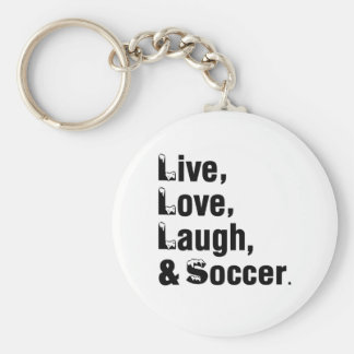 Live Love Laugh And Soccer Basic Round Button Key Ring