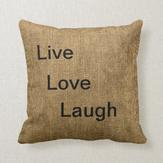 Live,Love,Laugh burlap pillow