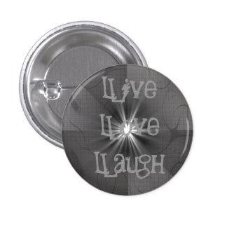 Live Love Laugh Buttons