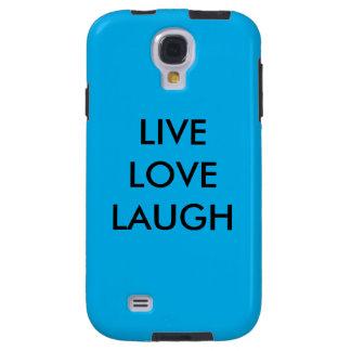 Live,love,laugh case galaxy s4 case