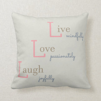 Live Love Laugh Cushion