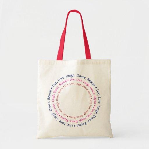 Live, Love, Laugh, Dance, Repeat Tote Bags