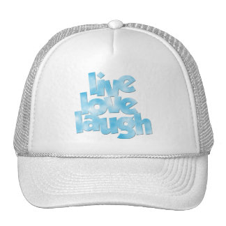 Live Love Laugh Hat