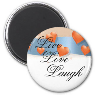 Live, Love, Laugh Magnet