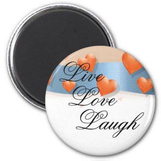 Live, Love, Laugh Refrigerator Magnet