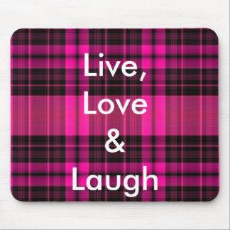 Live,Love & Laugh Mousepad