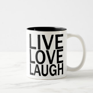 Live Love Laugh mug