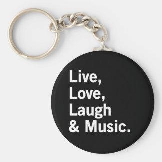Live, Love, Laugh & Music. Keychains