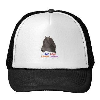 LIVE LOVE LAUGH NEIGH TRUCKER HAT