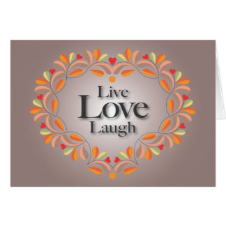Live, Love, Laugh note card