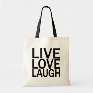 Live Love Laugh totebag