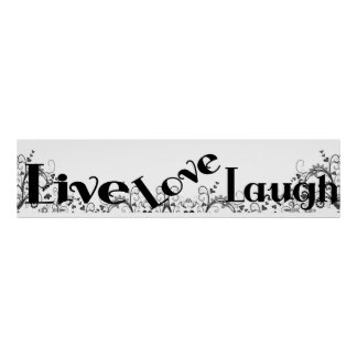 Live Love Laugh Wall Poster Mural Banner style