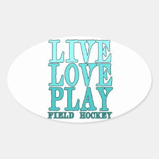 Live, Love, Play - Field Hockey Oval Sticker